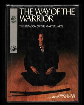 Martial-Mindfulness-BBC-Way-of-The-Warrior-Book-Paradox-of-the-martial-arts